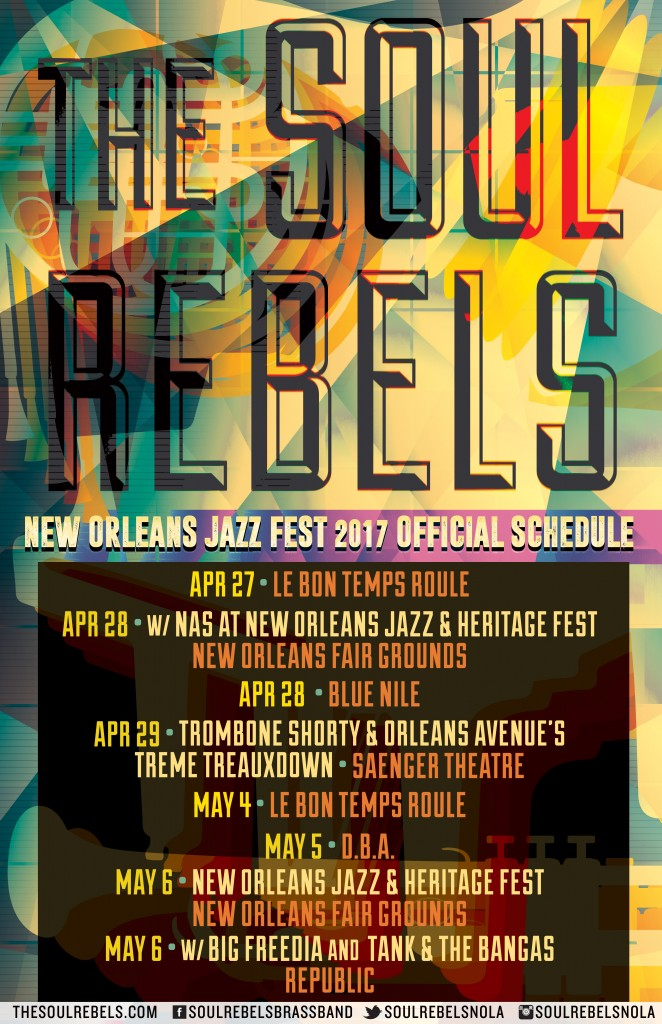 The Soul Rebels 2017 NOLA Jazz Fest Schedule